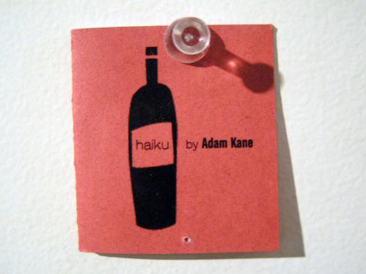 Adam Kane. haiku. Poems-for-All / No. 582. 24th St. irregular press, 2006. Sacramento, CA.